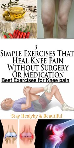 These 3 Very Simple Exercises Will Help You Against Knee Pain Without Any Medicine Or Surgery!
