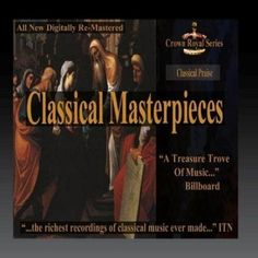 Classical Praise - Classical Masterpieces