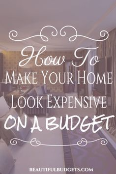 How To Make Your Apartment Look Expensive On A Budget :http://www.beautifulbudgets.com/how-to-make-your-apartment-look-expensive-on-a-budget/