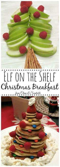 Elf on the Shelf Christmas Breakfast. Lots of fun Christmas food ideas! // cleanandscentsible.com