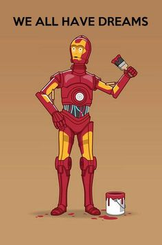 We all have dreams - C-3PO as Iron Man