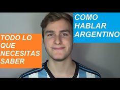 Como Hablar Como Un Argentino | Acento Argentino (Paso A Paso)