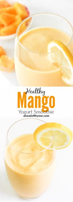 Healthy Mango Yogurt Smoothie: Tropical mango chunks mixed with low-fat yogurt creates an amazingly delicious and healthy mango yogurt smoothie, just in time for summer   aheadofthyme.com