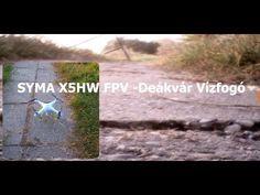 SYMA X5HW FPV -Deákvár -vízfogó
