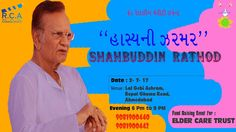 Haasya ni Zarmar with Shahabuddin Rathod : Get your laughter dose with Shahabuddin Rathod – the Living Legend of Laughter in this Fund Raising Event for Elder Care Trust. The NGO is involved in providing Medical facilities, including Equipments, at nominal rates to the elderly.
