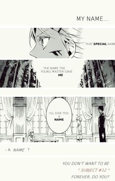 that special name. The name the young master gave me. You don't want to be subject 12 forever, do you? ~ Finnians name \\ Black Butler Black Butler Anime, Finnian Black Butler, Black Butler Quotes, Black Butler 3, Black Butler Kuroshitsuji, Book Of Circus, Comic Manga, Sebaciel, Ciel Phantomhive