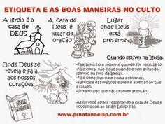 ETIQUETA E AS BOAS MANEIRAS NO CULTO