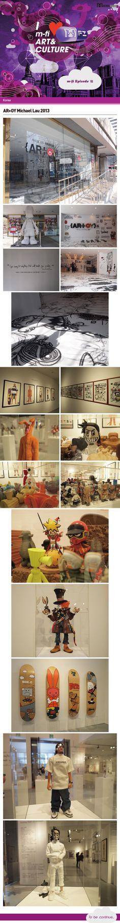 M-Fi《Episode》∥ Art & Culture // WORLD WIDE :: AR+OT Michael Lau 2013 : 네이버 블로그