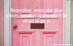 Quotes On Images » All Quotes On Images » Remember, When One Door Closes, Another Opens