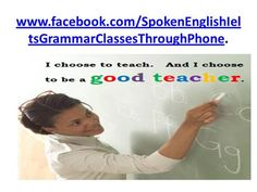 Spoken English, IELTS & Grammar classes by devev39 via authorSTREAM