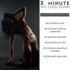 Now, that you have completed your workout, it is time for a cool down to finish your workout! Instructions: Complete the following moves just once, all the