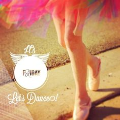 It's Friday! Let's dance! #friday #dance #tgif #ballet #tutu #rainbowtutu #dancing #positivity #positivethinking #quotes