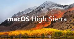 MacOS High Sierra 10.13 Compatible Macs List | idevice and android news