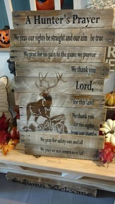 Hunter's Prayer Reclaimed wood pallet wood by BoxedCreativity Whitetail Deer Hunting, Deer Hunting Tips, Hunting Gear, Archery Hunting, Crossbow Hunting, Deer Hunting Decor, Deer Camp, Hunting Prayer, Deer Hunting Quotes