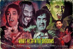 What We Do in the Shadows by Graham Humphrey