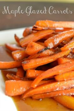 Maple Glazed Carrots...perfect for Thanksgiving dinner.
