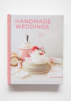 Handmade Weddings :)