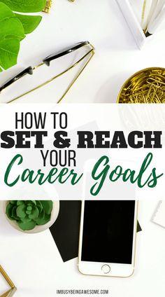 How To Set And Achieve Your Career Goals #SMART #goals #goalsetting #careergoals #career #entrepreneur #business #businesswoman #teacher #success #organization #planner #happiness #worklifebalance #blogger #SAHM S.M.A.R.T. goals, goals, goal setting, career goals, career, entrepreneur, business woman, teacher, success, organization, planner, happiness, work life balance, blogger