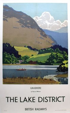 Lake District Grasmere Wilkinson British Railways, - original vintage poster by Norman Wilkinson Posters Uk, Railway Posters, Art Deco Posters, 1950s Posters, British Travel, Travel Uk, Travel Wall, Spain Travel, Luxury Travel