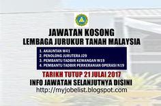 Jawatan Kosong di Lembaga Juruukur Tanah Malaysia - 21 Julai 2017  Jawatan kosong terkini di Lembaga Jurukur Tanah Malaysia Julai 2017. Permohonan adalah dipelawa daripada warganegara Malaysia yang berkelayakan untuk mengisi kekosongan jawatan kosong di Lembaga Jurukur Tanah Malaysia sebagai :1. AKAUNTAN W412. PENOLONG JURUTERA J293. PEMBANTU TADBIR KEWANGAN W194. PEMBANTU TADBIR PERKERANIAN OPERASI N19Tarikh tutup permohonan 21 Julai 2017 Lokasi : Kuala Lumpur Sektor : Kerajaan  Cara…
