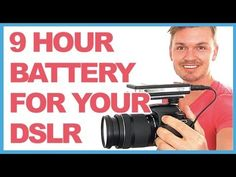 Increase Your DSLR Camera Battery Life To 9 Hours
