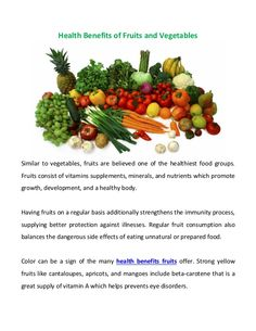 Fruits and Vegetable Health Benefits Off your diet? Need help getting back in shape? These article will help myherbalmart.com/blog