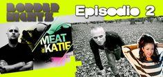 Meat Keatie y MrC.
