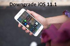 #Downgrade_iOS_11.1 to iOS 11.0.1, iOS 11.0.2 or iOS 11.0.3