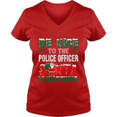 Be Nice To The Police Officer Santa Is Watching T-Shirts  #gift #ideas #Popular #Everything #Videos #Shop #Animals #pets #Architecture #Art #Cars #motorcycles #Celebrities #DIY #crafts #Design #Education #Entertainment #Food #drink #Gardening #Geek #Hair #beauty #Health #fitness #History #Holidays #events #Home decor #Humor #Illustrations #posters #Kids #parenting #Men #Outdoors #Photography #Products #Quotes #Science #nature #Sports #Tattoos #Technology #Travel #Weddings #Women
