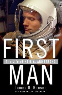First Man: The Life of Neil A. Armstrong by James R. Hansen - On July 20, 1969, the world stood still to watch thirty-eight-year-old American astronaut Neil A. Armstrong become the first person ever to step on the surface of another heavenly body. Perhaps no words in human history became better known than those few he uttered at that historic moment. (Bilbary Town Library: Good for Readers, Good for Libraries)