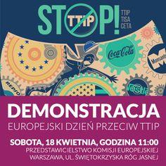 Odbyła się demonstracja. Udostępniajcie, zapraszajcie znajomych - brońmy Europy przed korporacyjnym zamachem na demokrację! Demonstracje przeciwko TTIP odbędą się w kilkuset miastach w Europie. W Warszawie protestujemy wspólnie ze związkami zawodowymi - OPZZ i Inicjatywą Pracowniczą.