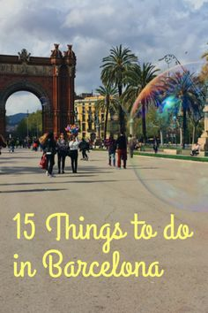 15 Things to do in Barcelona