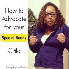 When you're the parent of a special needs child, you, as their parent, are their best advocate. Here are 5 tips to help with your special needs child.