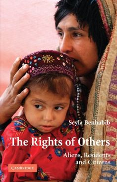 The Rights of Others: Aliens, Residents, and Citizens (Th... https://www.amazon.com/dp/0521538602/ref=cm_sw_r_pi_dp_x_IVhPybFWZ652H