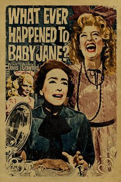 12x18 on 65# cover weight kraft paper A tribute to the cult classic What Ever Happened to Baby Jane? What Ever Happened to Baby Jane? is a 1962 American psychological thriller film produced and directed by Robert Aldrich, starring Bette Davis and Joan Crawford, about an aging actress