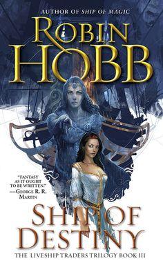 Ship of Destiny by Robin Hobb (Liveship Traders Trilogy #3)