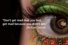 Or don't get mad at all :D Casino Quotes, Assurance Vie, Dont Get Mad, Bingo, Poker, Robot, Verses, Inspirational Quotes, Management