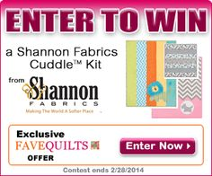 Enter the Shannon Fabrics Cuddle Kits #giveaway from @FaveQuilts and @Shannon Fabrics!  Giveaway entries accepted at favequilts until 2-28-14.  Win one of three different Cuddle Kits.