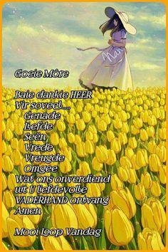 Lekker Dag, Afrikaanse Quotes, Goeie Nag, Goeie More, Good Morning Wishes, Bible, Movie Posters, Night, Biblia