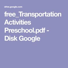 free_Transportation Activities Preschool.pdf - Disk Google