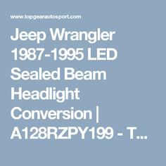 74 Best Save S On Pinterest In 2018 Jeep Stuff Jeeps And. Jeep Wrangler 19871995 Led Sealed Beam Headlight Conversion. Jeep. Box Cherokee Cover Grand Diagram 199 Fuse 8jeep At Scoala.co