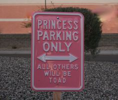 Now that Hunter has her own car she may need this:Princess Parking princess girly cute girly quotes funny High School Musical, Tumblr Photography, Pink Princess, Princess Power, Princess Theme, Princess Victoria, Everything Pink, Color Rosa, My Favorite Color