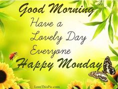 69 Best Mondays Images Good Morning Good Night Monday Blessings