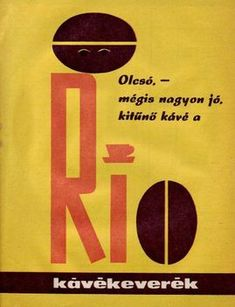 Rio kávé Illustrations And Posters, Rimmel, Hungary, Nostalgia, History, Logos, Budapest, Pickle, Walls