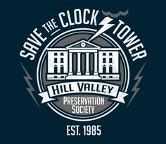Inspired by the Back To The Future films. Fictional logo for the campaign to save the clock tower as depicted in the film. @teefury