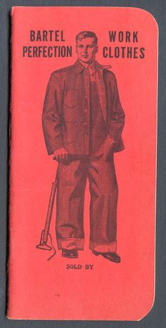 "Bartel ""Perfection"" Work Clothes Pocket Memo Book (Cover), 1928-1929"