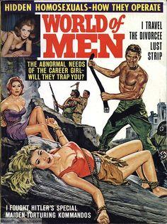 I Fought Hitler's Special Maiden-Torturing Kommandos – Pulp Covers Pulp Magazine, Magazine Art, Magazine Covers, Pin Ups Vintage, Comics Vintage, Adventure Magazine, Pulp Fiction Book, Arte Dc Comics, Book Cover Art