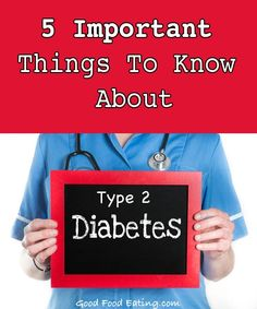 5 Important Things To Know About Type 2 Diabetes