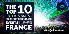 France Event Tips   Paris Entertainment   Corporate Event Acts