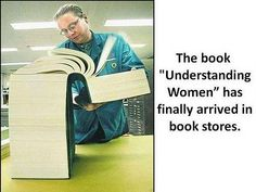 How can one understand women ? :)